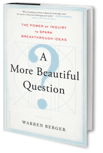 warren-berger-a-more-beautiful-question