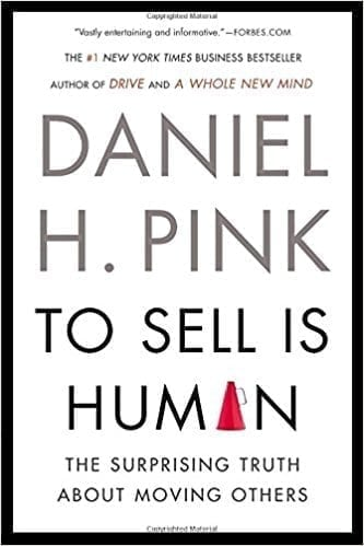 Cover of the book To Sell is Human by Daniel Pink