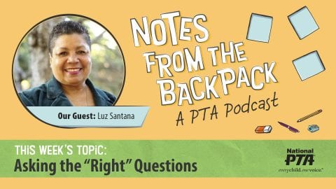 National PTA Podcast Talks with RQI's Luz Santana