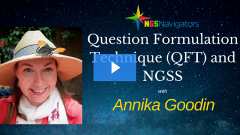 Question Formulation Technique (QFT) and NGSS