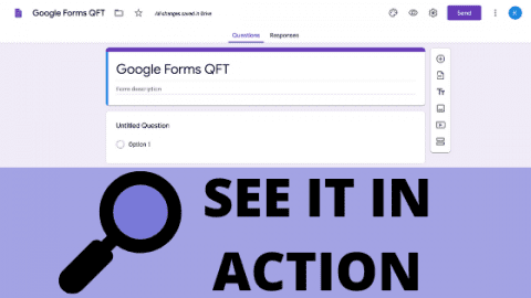 See It In Action: Make Your Own QFT with Google Forms