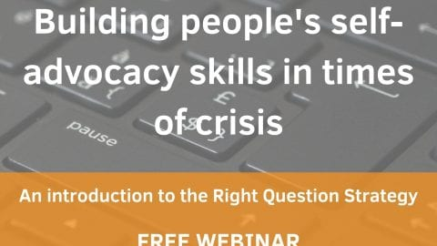 Webinar: Building People's Self-Advocacy Skills in Times of Crisis