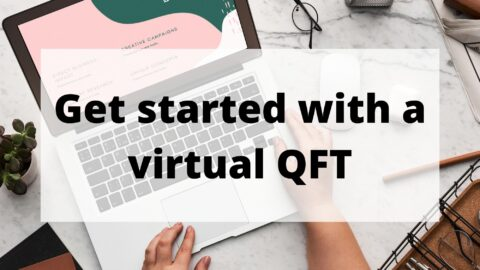 Virtual QFT: 3 Tips for Getting Started