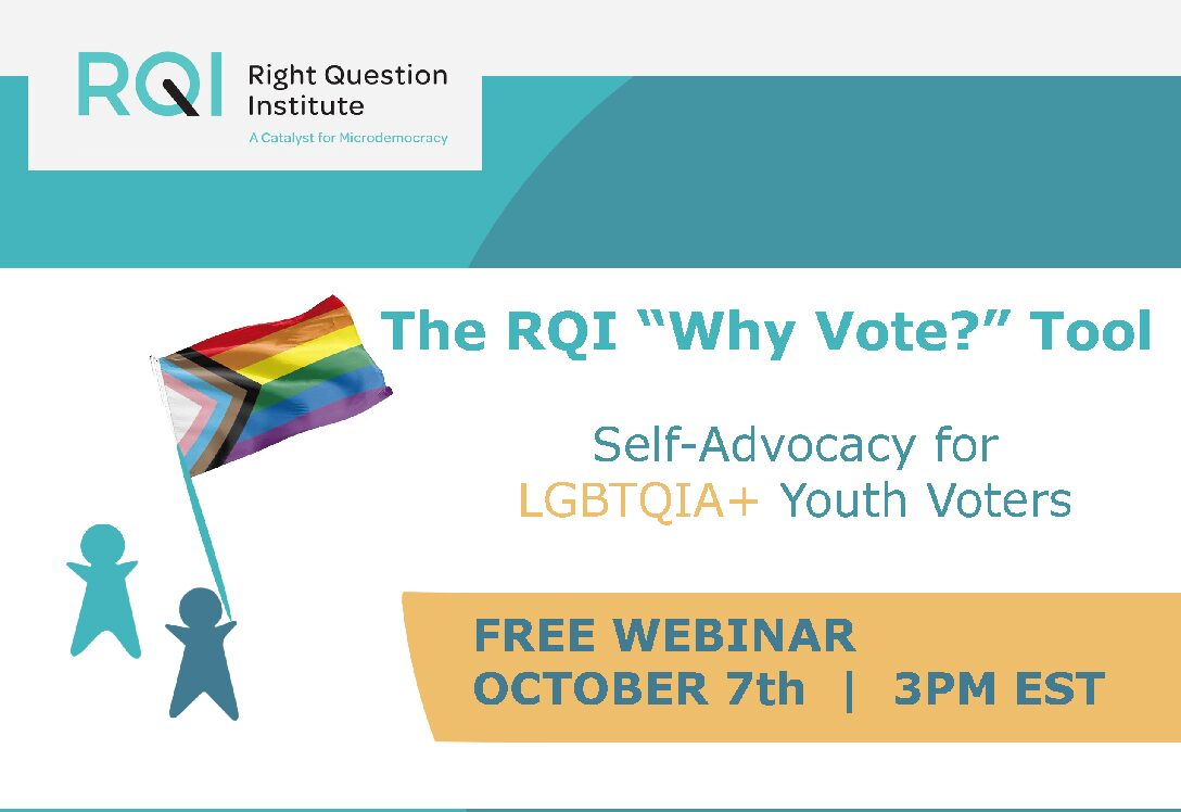"The RQI ""Why Vote?"" Tool: Self-Advocacy for LGBTQIA+ Youth Voters"