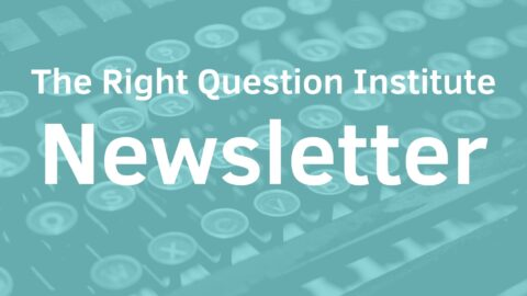 October Newsletter: QFT Resources for Remote Learning and Voting | Question Formulation in Chinese | and More