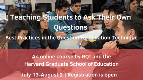 Teaching Students to Ask Their Own Questions: Best Practices in the Question Formulation Technique